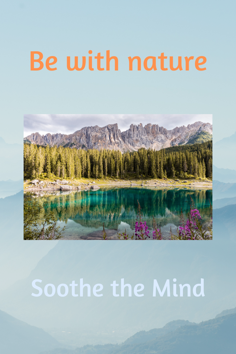 Be-with-nature-soothe-the-mind