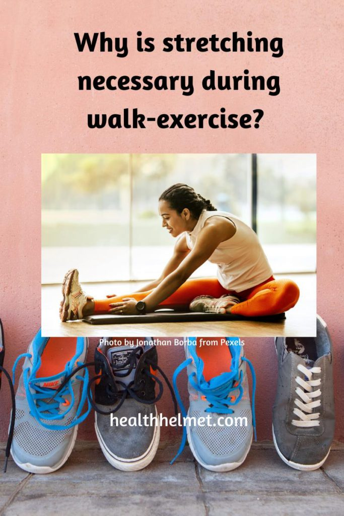 Why-is-stretching-necessary-during-the- walk